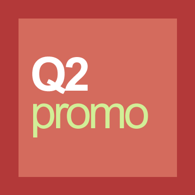 2 Quarter Promo